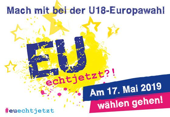 Mach mit bei der U18-Europawahl - Am 17. Mai 2019 wählen gehen!