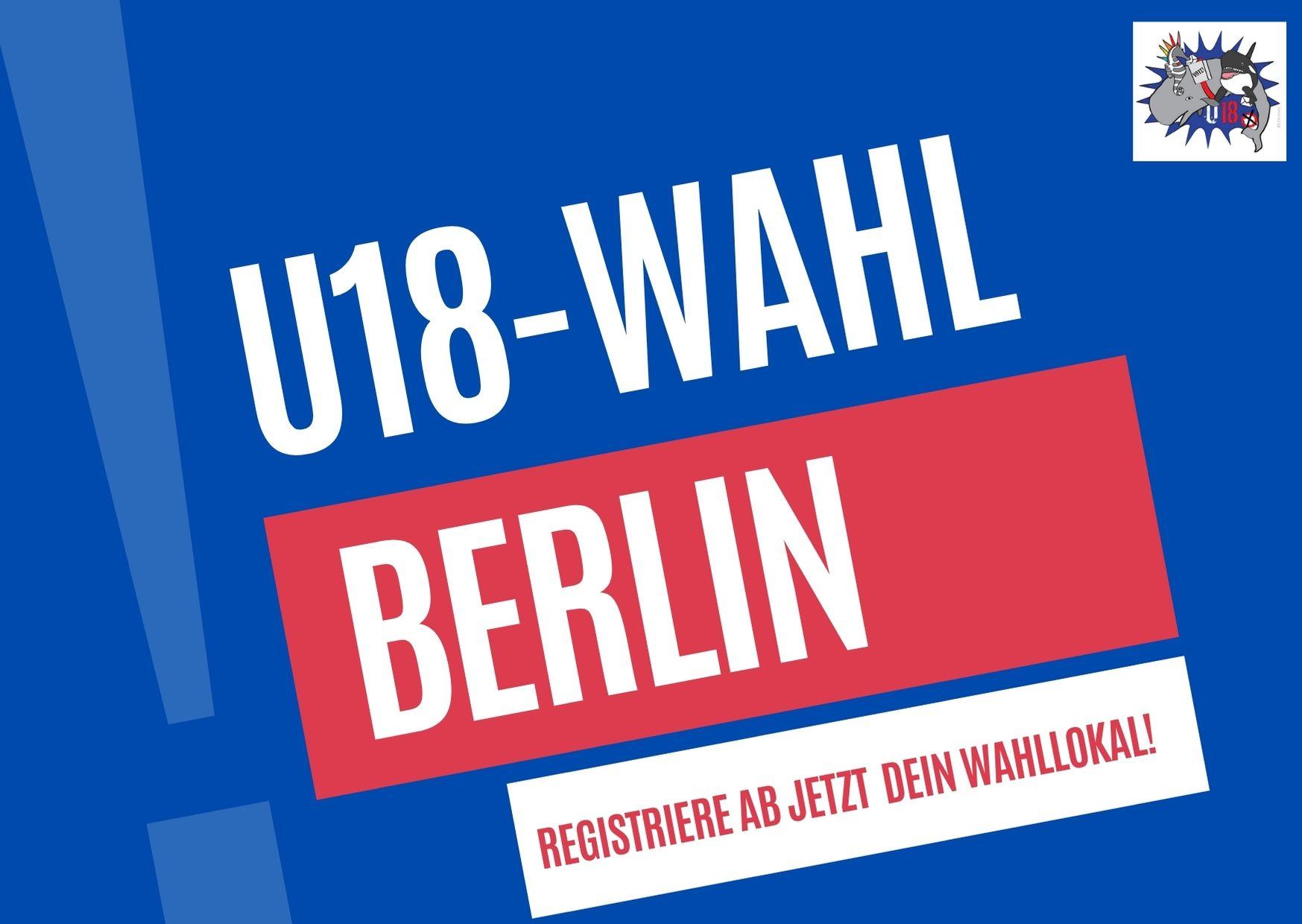 U18-Wahl Berlin: Registriere jetzt dein Wahllokal!